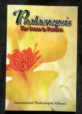Phalaenopsis The Genus in Pictures by Wesley Higgins and Peggy Alrich 2015