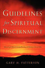 Guidelines for Spiritual Discernment by Gary H Patterson (Paperback / softback, 2003)