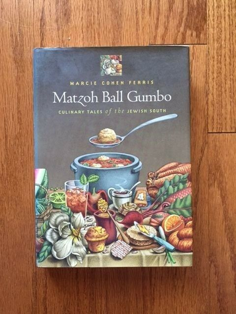 Matzoh Ball Gumbo Culinary Tales of the Jewish South by Marcie Cohen Ferris HCDJ