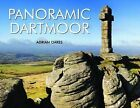 Panoramic Dartmoor by Adrian Oakes (Hardback, 2010)