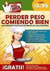 Perder Peso Comiendo Bien: Lose Weight Eating Well by Maria Garcia (Paperback / softback, 2015)