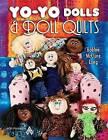 Yo-Yo Dolls & Doll Quilts by Long (Paperback / softback, 2010)