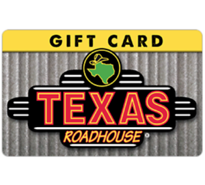 Texas Roadhouse Gift Card - $25 $50 or $100 - Email delivery