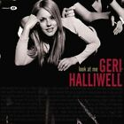 Geri Halliwell - LOOK at Me 4 Track CD Single Incl Video