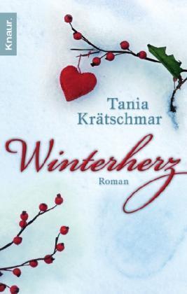 Winterherz von Tania Krätschmar (2010, Taschenbuch)