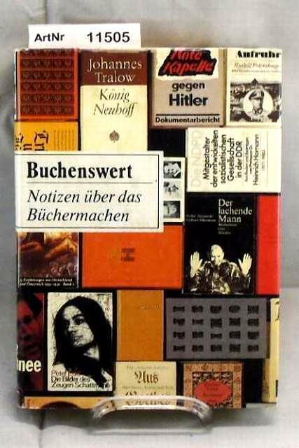 Schauß, Hans-Joachim: Buchenswert. Notizen über das Büchermachen.