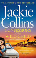 Confessions of a Wild Child by Jackie Collins (Hardback, 2013)