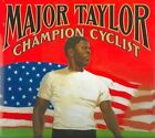 Major Taylor Champion Cyclist by Lesa Cline-ransome 9780689831591