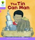 Oxford Reading Tree Biff, Chip and Kipper Stories Decode and Develop: Level 1+: The Tin Can Man by Roderick Hunt (Paperback, 2016)
