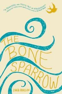 The-Bone-Sparrow-by-Zana-Fraillon-Hardback-2016