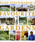 Alan Titchmarsh's Favourite Gardens by Alan Titchmarsh (Paperback, 1998)