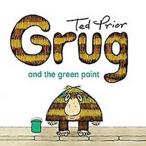 Grug-and-the-Green-Paint-039-Prior-Ted