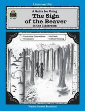 A Guide for Using The Sign of the Beaver in the Classroom Literature Units