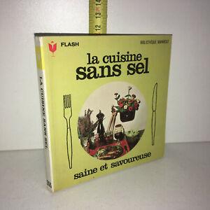 LA CUISINE SANS SEL, SAINE ET SAVOUREUSE 1973 Marabout Flash # 355 - YY-14054