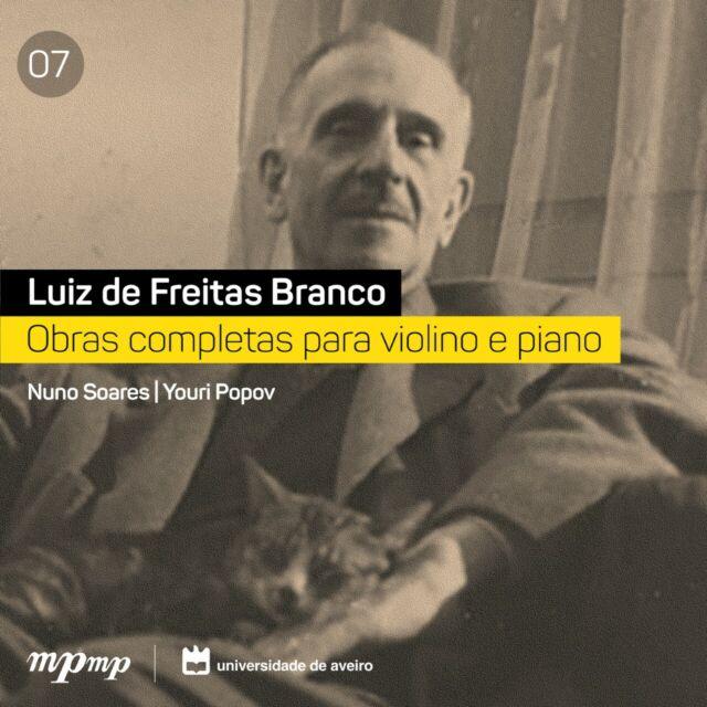 Luiz de Freitas Branco - Complete Works for Violin and Piano