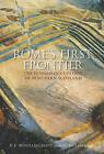 Rome's First Frontier: The Flavian Occupation of Northern Scotland by David Woolliscroft, Birgitta Hoffmann (Paperback, 2006)
