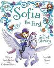 Sofia the First the Secret Library: Purchase Includes Disney eBook! by Disney Book Group (Hardback, 2015)