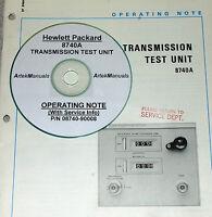 Hp Hewlett Packard 8740a Transmisson Test Unit Operating Note