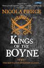 Kings of the Boyne by Nicola Pierce (Paperback, 2016)