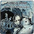 Bevis Through The Looking Glass (Remastered Edit.) von The Bevis Frond (2015)