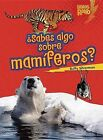 Sabes Algo Sobre Mamiferos by Buffy Silverman (Paperback / softback, 2012)