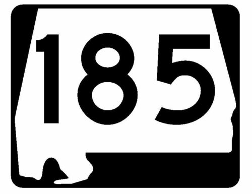 Alabama State Route 185 Sticker R4584 Highway Sign Road Sign Decal