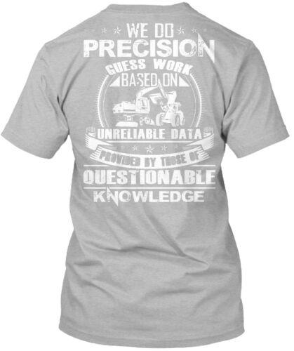 Lavable En Machine opérateur-nous ne Precision Guess travail Standard Unisexe T-Shirt