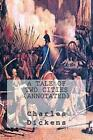 a Tale of Two Cities Annotated 9781499575583 Paperback