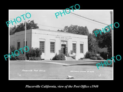 OLD 8x6 HISTORIC PHOTO OF PLACERVILLE CALIFORNIA, VIEW OF THE POST OFFICE 1940