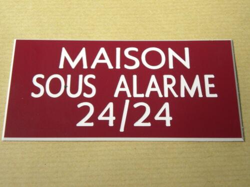 plaque gravée MAISON SOUS ALARME 24//24 petit format 2 versions