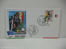 JUVENTUS 27 CAMPIONE D'ITALIA   ITALIA 2003 BUSTA  FDC FILAGRANO  ANNULLO TORINO