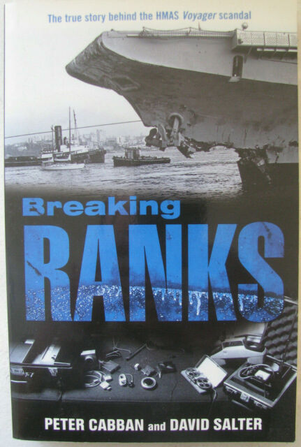 Breaking Ranks by Peter Cabban, David Salter, True Story HMAS Voyager, PB Signed