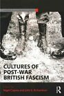 Cultures of Post-War British Fascism by Taylor & Francis Ltd (Paperback, 2015)
