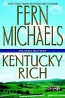 Kentucky Rich by Fern Michaels (2001, Hardcover)