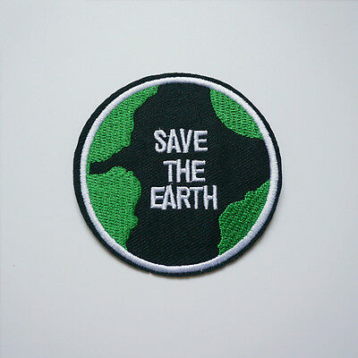 Embroidery Save The Earth Sew Iron On Patch Badge Bag Jeans Hat Applique DIY