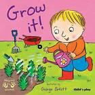 Grow It! by Child's Play International Ltd (Paperback, 2009)