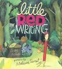 Little Red Writing by Joan Holub (Hardback, 2016)