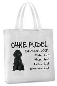 Ohne Pudel Ist Alles Doof! Haben Sie Einen Fragenden Verstand Einkaufstasche Schwarzer Hund Beutel Tragetasche Gut Verkaufen Auf Der Ganzen Welt