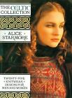 The Celtic Collection : Twenty-Five Knitwear Designs for Men and Women by Alice Starmore (1994, Paperback)