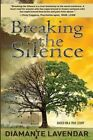 Breaking the Silence by Diamante Lavendar (Paperback / softback, 2014)