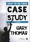 How to Do Your Case Study von Gary Thomas (2015, Taschenbuch)
