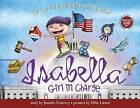 Isabella: Girl in Charge by Jennifer Fosberry (Hardback, 2016)
