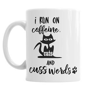 I Run On Caffeine Cats And Cuss Words Cat Pet Lover Valentine Animal Gift Mug