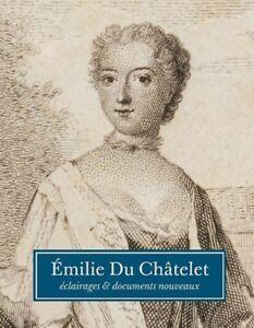 Emilie-Du-Chatelet-eclairages-et-documents-nouveaux-lt