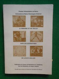 Discret La Memoire Et Ses Traces Dans Les Litteratures De Langue Anglaise Univ Reims