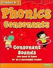 Phonics Consonants, Grades K-1: Consonant Sounds You Need to Know to Be a Successful Reader by Shannon Keeley (Paperback / softback, 2011)