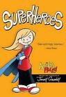 Superheroes by Jimmy Gownley (Hardback, 2011)