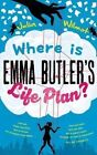 Where is Emma Butler's Life Plan? by Julia Wilmot (Paperback, 2015)