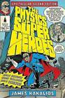 The Physics of Superheroes: More Heroes! More Villains! More Science! Spectacular Second Edition by James Kakalios (Paperback / softback)