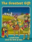 The Greatest Gift: A Puzzle Book About the Birth of Jesus by Catherine Mackenzie (Paperback, 2010)